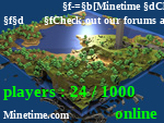Статус                   -=[Minetime Cloud]=-       Check out our forums at www.minetime.com