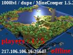 Статус 1000lvl / dupe / MineCreeper 1.5.2
