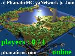 Статус .:| PhanaticMC Network |:. Join our website phanaticmc com