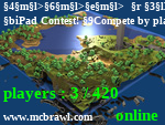 Статус >>>   MCBRAWL GAMES   <<< iPad Contest! Compete by playing MinecraftParty